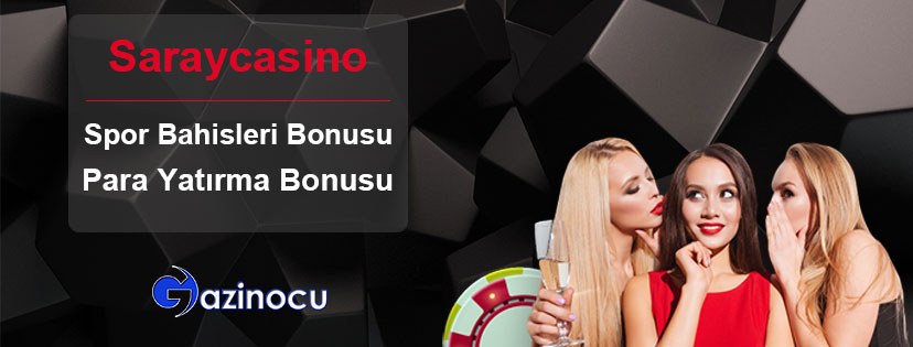 Saraycasino Spor Bahisleri Para Yatırma Bonusu